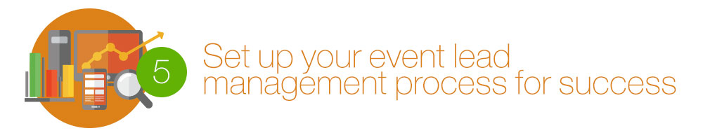 Set up your event lead management process for success